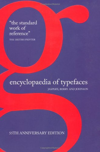 Amazon.co.jp: Encyclopaedia of Typefaces: Berry and Johnson Jaspert: 洋書