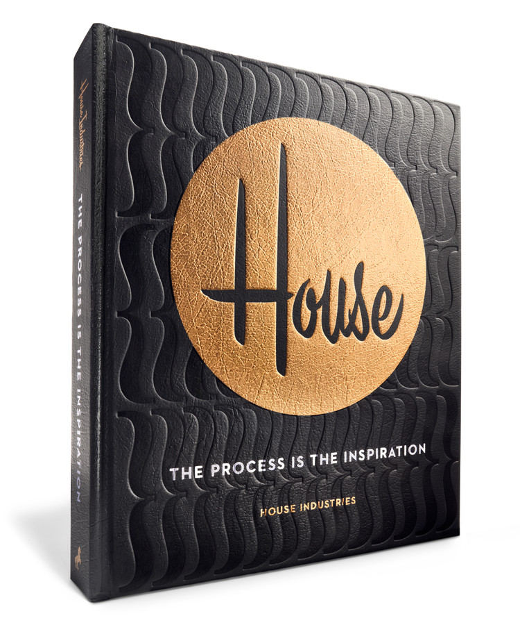 The Process is the Inspiration - House Industries