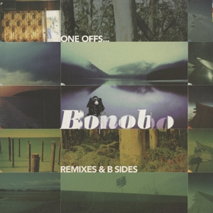 BONOBO / ONE OFFS...REMIXES & B SIDES | Record CD Online Shop JET SET / レコード・CD通販ショップ ジェットセット