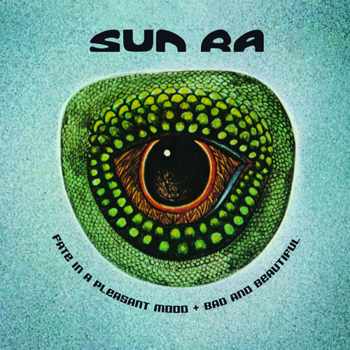 Sun Ra: Fate in a Pleasant Mood + Bad and Beautiful - Phono Records - Jazz Messengers
