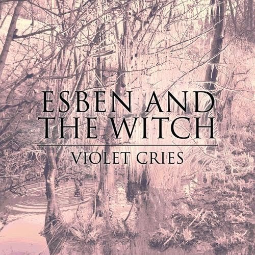 Images for Esben And The Witch - Violet Cries
