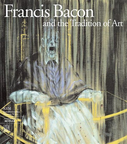 Amazon.co.jp: Francis Bacon and the Tradition of Art (Art Catalogue): Barbara Steffen: 洋書