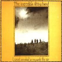 Incredible String Band, The - Liquid Acrobat As Regards The Air (CD) at Discogs