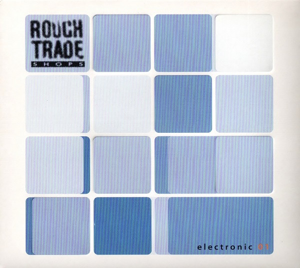 Various - Rough Trade Shops - Electronic 01 (CD) at Discogs