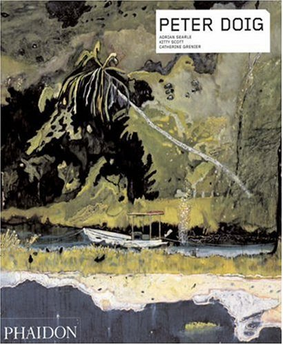Amazon.co.jp: Peter Doig (Contemporary Artists): Adrain Searle, Kitty Scott, Catherine Grenier, Hannes Schneider, Arnold Fanck, Peter Doig: 洋書