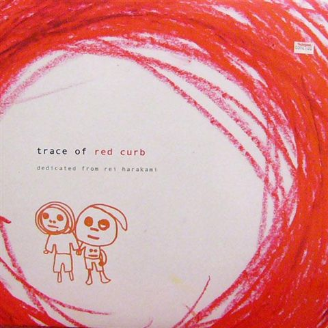 Images for Rei Harakami - Trace Of Red Curb