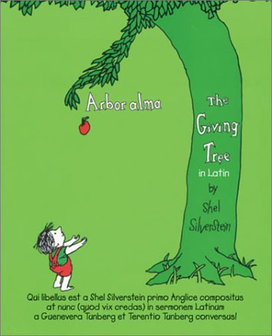 Amazon.co.jp: Arbor Alma/the Giving Tree: Shel Silverstein: 洋書