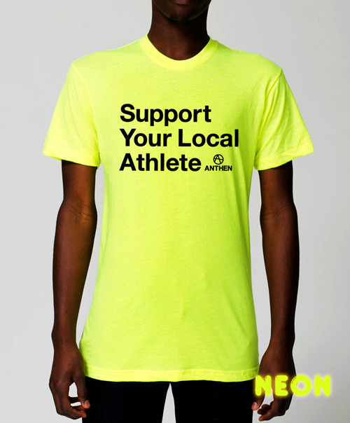anthen support your local athlete unisex t shirt black on neon