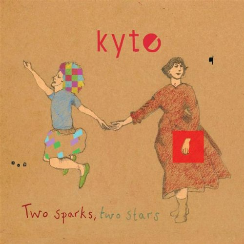 Amazon.co.jp: Two Sparks, Two Stars: Kyte: 音楽