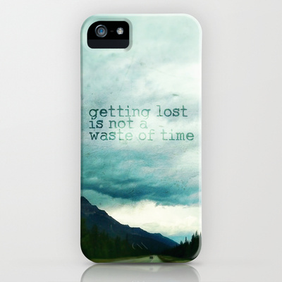 getting lost is not a waste of time iPhone & iPod Case by Sylvia Cook Photography | Society6