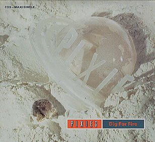 Amazon.co.jp: Dig for Fire: Pixies: 音楽