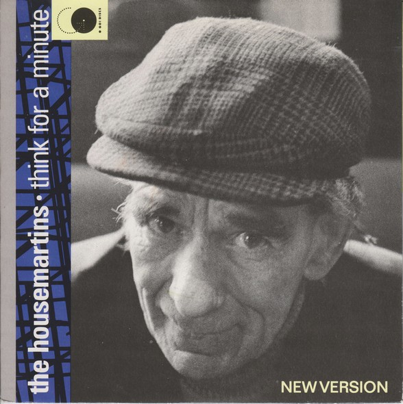 Images for Housemartins, The - Think For A Minute (New Version)