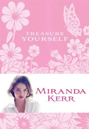Amazon.co.jp: Treasure Yourself: Miranda Kerr