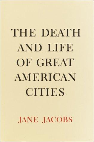 The death and life of great American cities (Open Library)