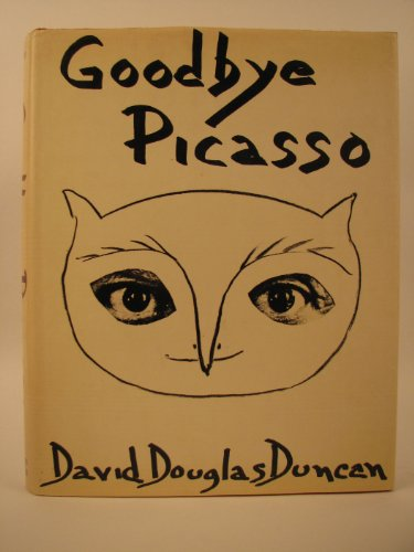 Amazon.co.jp: Goodbye Picasso: David Douglas Duncan: 洋書