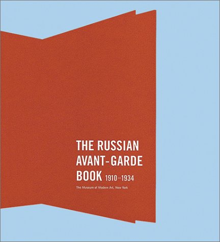 Amazon.co.jp: The Russian Avant Garde Book, 1910-1934: Deborah Wye: 洋書
