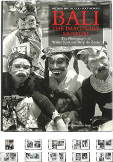 Bali the Imaginary Museum: The Photographs of Walter Spies and Beryl De Zoete - OTOGUSU Shop オトグス・ショップ