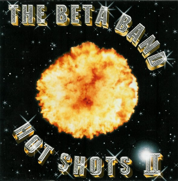 Images for Beta Band, The - Hot Shots II