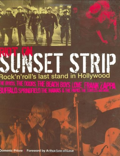 Amazon.co.jp: Riot on Sunset Strip: Rock 'n' Roll's Last Stand in Hollywood: Arthur Lee, Domenic Priore: 洋書