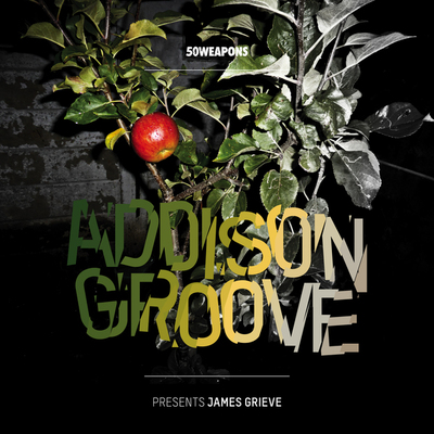 Addison Groove - Presents James Grieve - 50 Weapons - Bleep.com - Your Source for Independent Music - Download MP3, WAV and FLAC, Buy Vinyl, CD and Merchandise