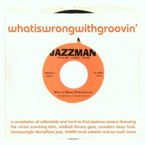 Amazon.co.jp: What Is Wrong With Groovin': 音楽