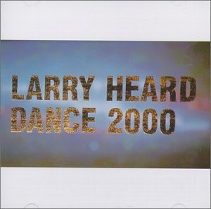 Images for Larry Heard - Dance 2000
