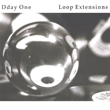 Amazon.co.jp: Loop Extensions: Dday One: 音楽