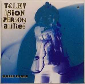 Images for Television Personalities - Closer To God
