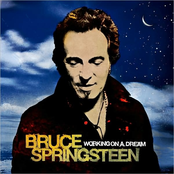 Bruce Springsteen - Working On A Dream at Discogs