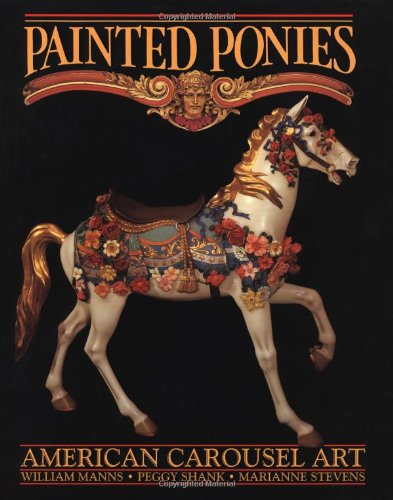Amazon.co.jp: Painted Ponies: William Manns,Peggy Shank,Marianne Stevens: 洋書