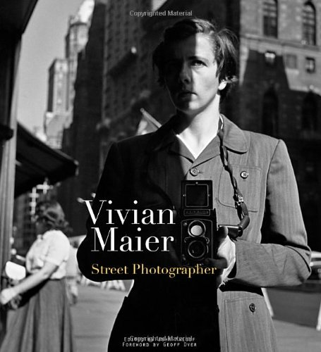 Book: Vivian Maier – Street Photographer | Vivian Maier Photographer