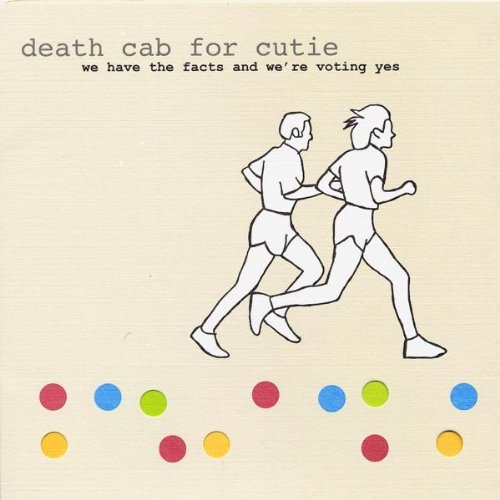 Amazon.co.jp: We Have the Facts & We're Voting Yes: Death Cab For Cutie: 音楽