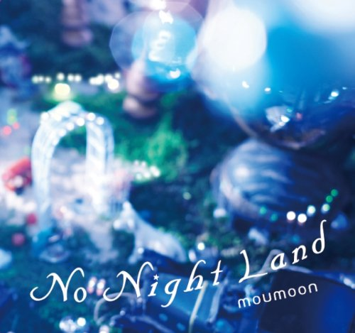Amazon.co.jp: No Night Land(DVD付): moumoon: 音楽