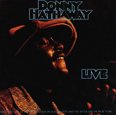 Live - Donny Hathaway   Songs, Reviews, Credits, Awards   AllMusic