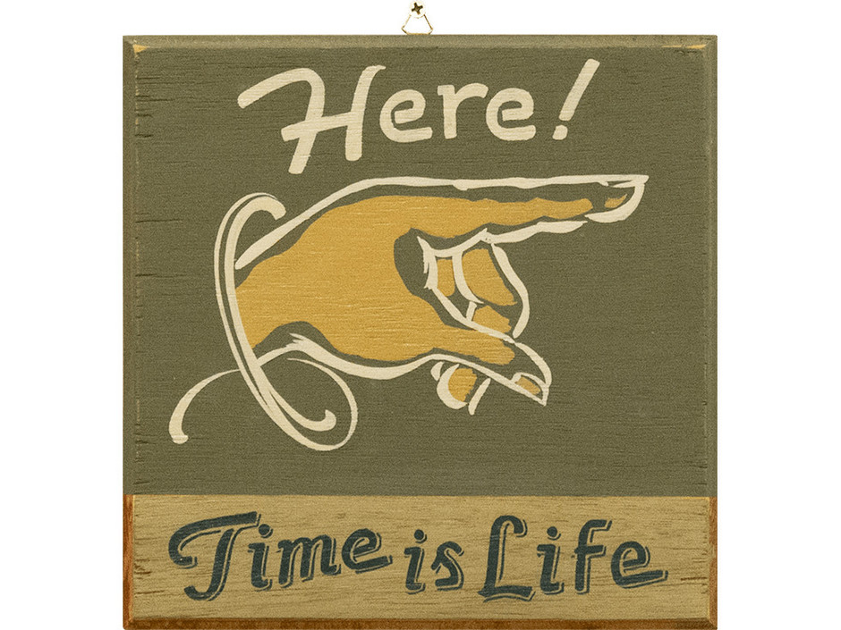 naturally noteworks naturally here time is life sign plate