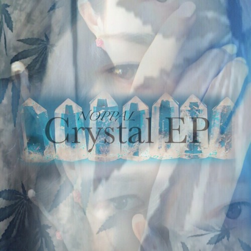 Crystal EP by NOPPAL on SoundCloud - Hear the world's sounds