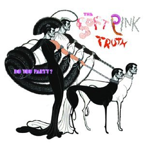 Amazon.co.jp: Do You Party: Soft Pink Truth: 音楽