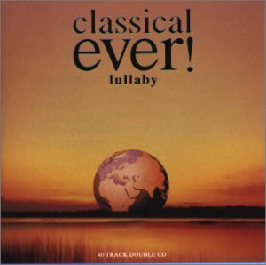 Amazon.co.jp: classical ever!lullaby: 音楽