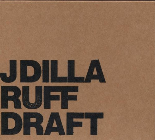 Amazon.co.jp: Ruff Draft (Dlx): J-Dilla: 音楽