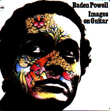BADEN POWELL / IMAGES ON GUITAR | 『MY LIFE AS A MONKEY!!』  - 楽天ブログ