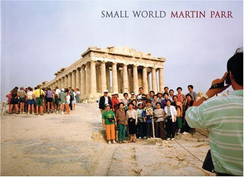 Amazon.co.jp: Small World: Geoff Dyer, Martin Parr: 洋書