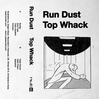 Top Whack by Run Dust - MP3 Release - Boomkat - Your independent music specialist