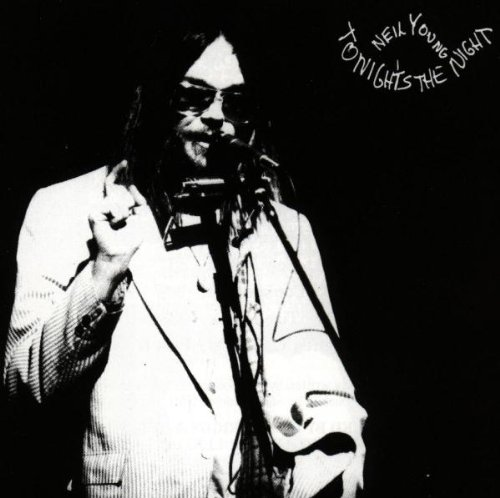 Amazon.co.jp: Tonights the Night: Neil Young: 音楽