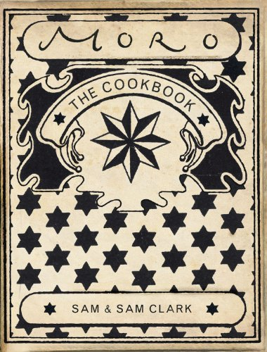 Amazon.co.jp: Moro: The Cookbook: Samantha Clark, Samuel Clark: 洋書