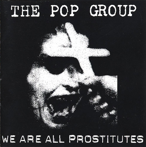 Images for Pop Group, The - We Are All Prostitutes