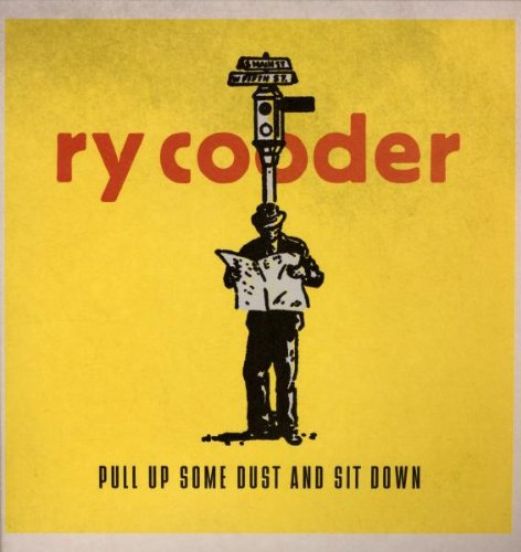 Amazon.co.jp: Pull Up Some Dust & Sit Down [Analog]: Ry Cooder: 音楽