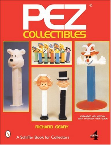 Amazon.co.jp: Pez Collectibles (A Schiffer Book for Collectors): Richard Geary: 洋書