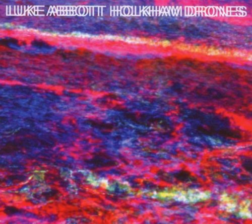 Amazon.co.jp: Holkham Drones: Luke Abbott: 音楽