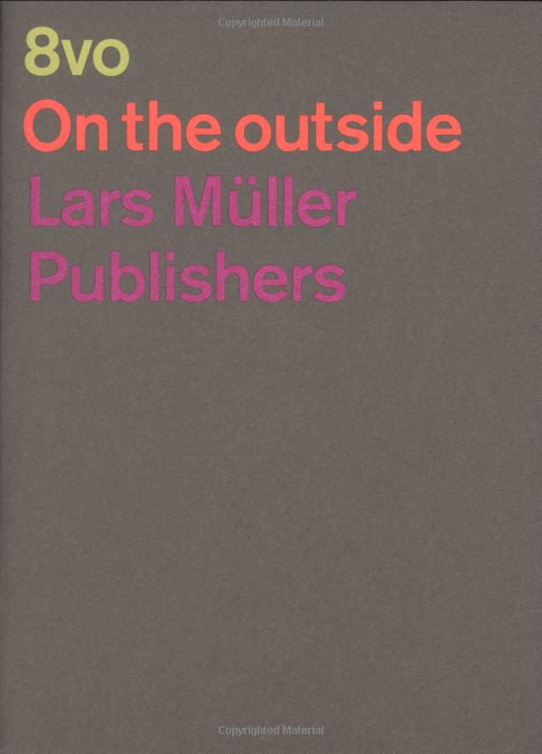 Amazon.co.jp: 8vo: On The Outside: Mark Holt, Hamish Muir: 洋書
