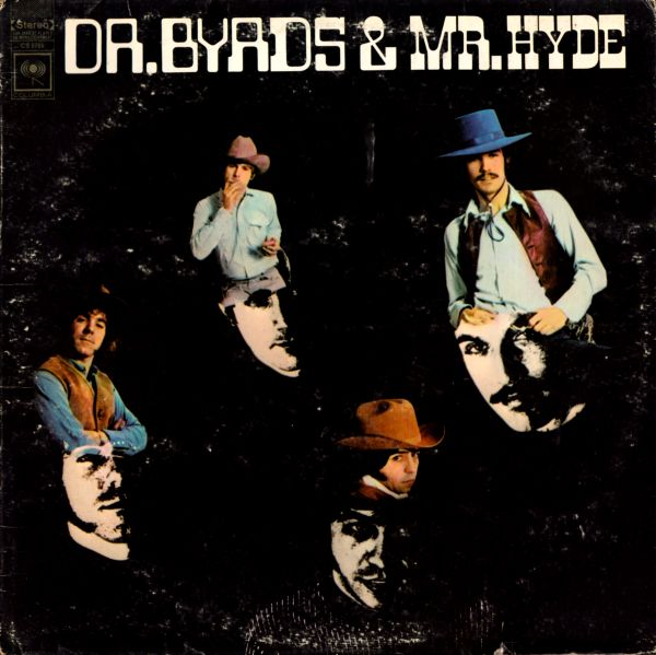 Images for Byrds, The - Dr. Byrds & Mr.Hyde